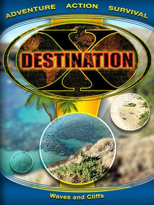 cover image of Destination X, Waves and Cliffs
