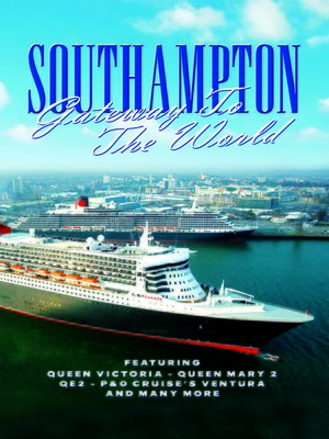cover image of Southampton: Gateway to the World