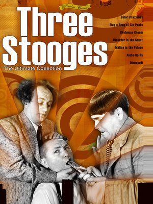 cover image of The Three Stooges: The Ultimate Collection