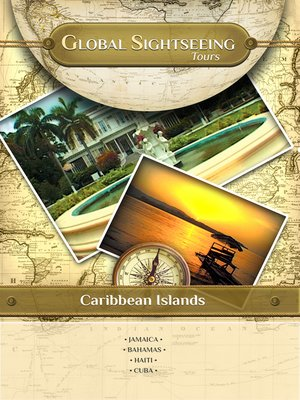 cover image of Global Sightseeing Tours, Caribbean Islands