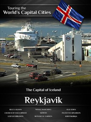 cover image of Touring the World's Capital Cities: Reykjavik, The Capital of Iceland