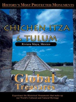 cover image of Chichen Itza & Tulum, Mexico
