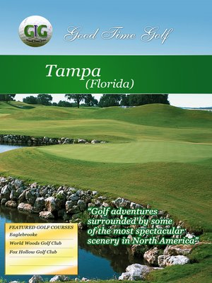 cover image of Good Time Golf: Tampa