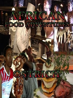 cover image of African Food Adventures: Ostrich