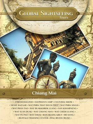 cover image of Global Sightseeing Tours, Chiang Mai