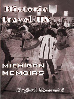cover image of Michigan Memoirs