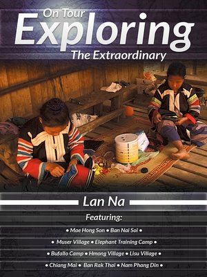 cover image of On Tour: Exploring the Extraordinary, Lan Na