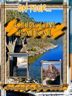 cover image of On Tour...: Circum Baikal Railroad: A Fascinating Train Journey