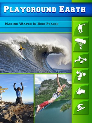 cover image of Playground Earth, Making Waves In High Places