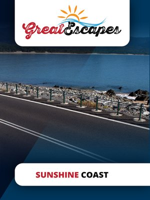 cover image of Great Escapes: Sunshine Coast