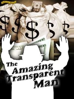 cover image of The Amazing Transparent Man