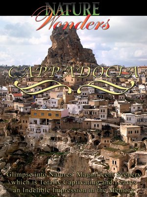 cover image of Nature Wonders: Cappadocia, Turkey
