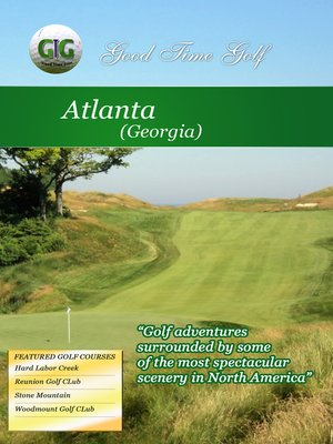 cover image of Good Time Golf: Atlanta