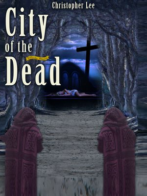 cover image of The City of the Dead
