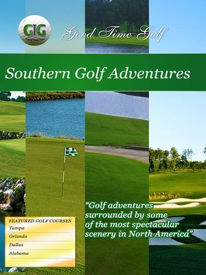 cover image of Good Time Golf: Southern Golf Adventures
