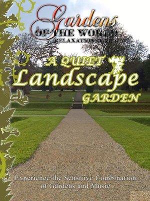 cover image of A Quiet Landscape Garden