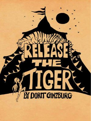 cover image of Release the Tiger