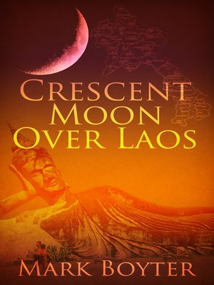 cover image of Crescent Moon Over Laos