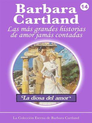 cover image of 14. La Diosa Del Amor