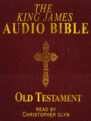 cover image of The King James Audio Bible Complete Old Testament