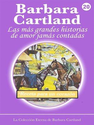 cover image of 20. Receta para un Corazón