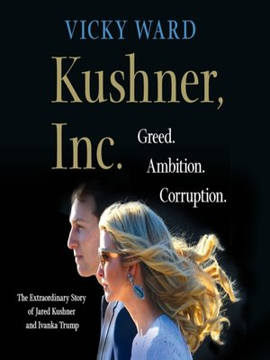 cover image of Kushner, Inc.