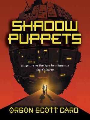 Shadow Puppets By Orson Scott Card Overdrive Rakuten Overdrive