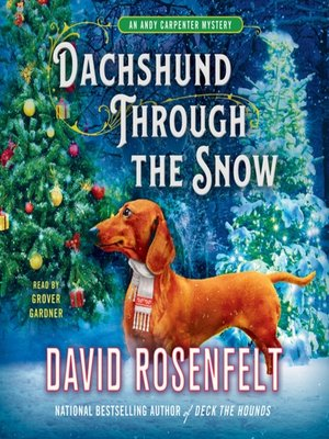 cover image of Dachshund Through the Snow--An Andy Carpenter Mystery