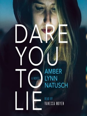 cover image of Dare You to Lie