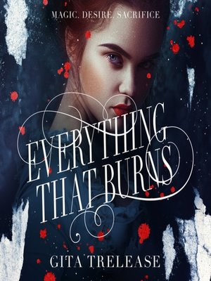 cover image of Everything That Burns