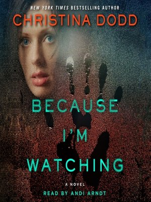 cover image of Because I'm Watching
