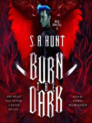cover image of Burn the Dark--Malus Domestica #1