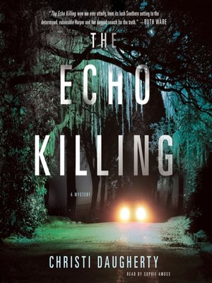 cover image of The Echo Killing--A Mystery