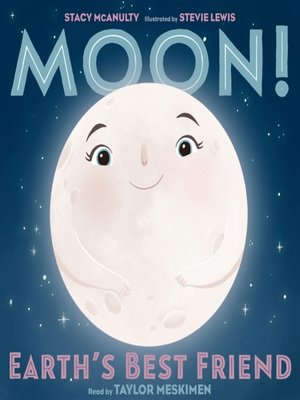 cover image of Moon! Earth's Best Friend