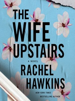 cover image of The Wife Upstairs