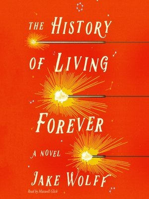 cover image of The History of Living Forever