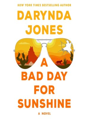 cover image of A Bad Day for Sunshine--A Novel