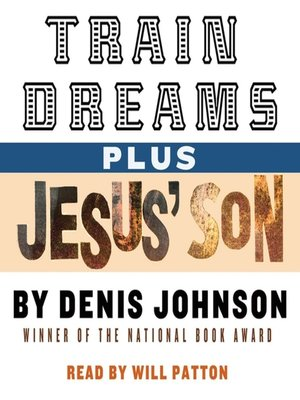 cover image of Train Dreams and Jesus' Son