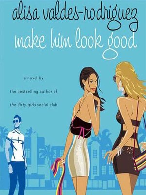 cover image of Make Him Look Good