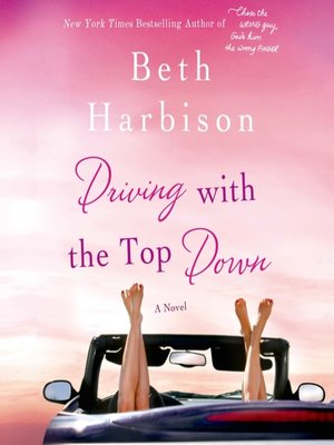 cover image of Driving with the Top Down
