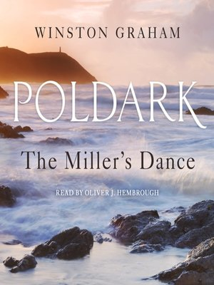cover image of The Miller's Dance--A Novel of Cornwall, 1812-1813