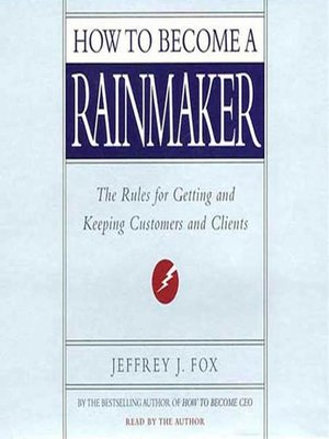 cover image of How to Become a Rainmaker