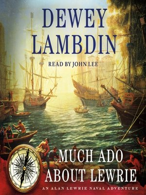 cover image of Much Ado About Lewrie