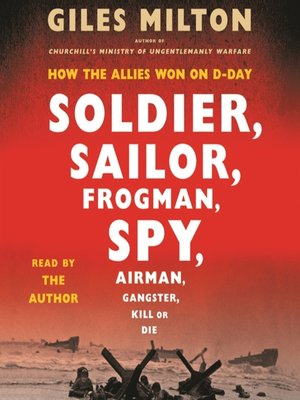cover image of Soldier, Sailor, Frogman, Spy, Airman, Gangster, Kill or Die