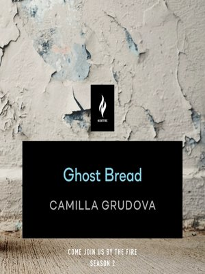 cover image of Ghost Bread: A Short Horror Story