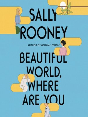 cover image of Beautiful World, Where Are You