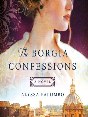 cover image of The Borgia Confessions