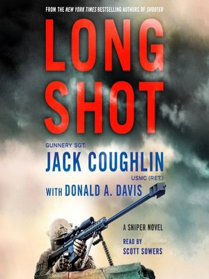 Donald a davis overdrive rakuten overdrive ebooks audiobooks long shot sniper series book 9 fandeluxe Gallery