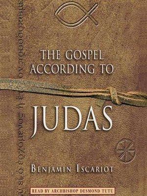 cover image of The Gospel According to Judas by Benjamin Iscariot
