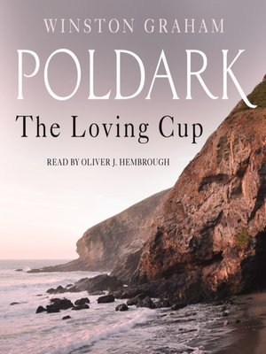 cover image of The Loving Cup--A Novel of Cornwall, 1813-1815